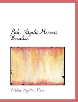 Paperback Pub Virgilii Maronis Boculica [Large Print] Book