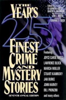 The Year's 25 Finest Crime and Mystery Stories: Seventh Annual Edition - Book #1997 of the Year's Finest Crime and Mystery Stories
