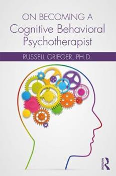 Paperback On Becoming a Cognitive Behavioral Psychotherapist Book
