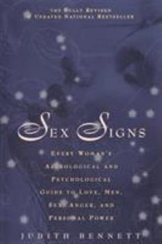 Paperback Sex Signs: Every Woman's Astrological and Psychological Guide to Love, Men, Sex, Anger and Personal Power Book