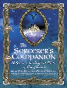 Paperback The Sorcerer's Companion: A Guide to the Magical World of Harry Potter Book