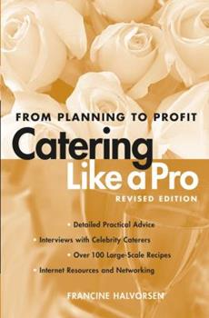 Catering Like a Pro: From Planning to Profit 0471214221 Book Cover