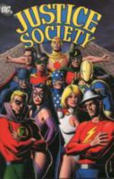 Justice Society: Volume 2 (Jsa (Justice Society of America) (Graphic Novels)) - Book  of the Complete Justice Society