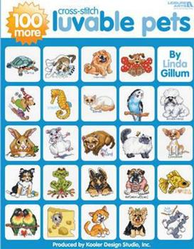 100 More Luvable Cross Stitch Pets ( Leisure Arts #4413) 1601406576 Book Cover