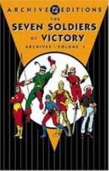 The Seven Soldiers of Victory Archives, Vol. 1 - Book  of the DC Archive Editions