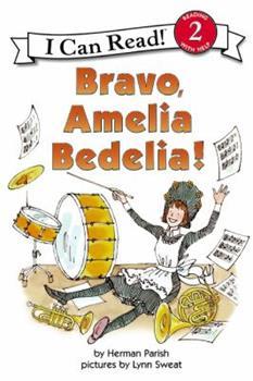 Bravo, Amelia Bedelia! - Book #14 of the Amelia Bedelia