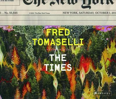 Fred Tomaselli: The Times 3791349147 Book Cover