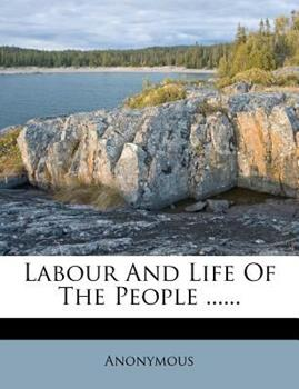Paperback Labour and Life of the People Book