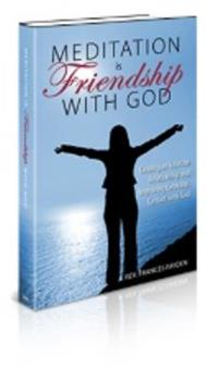 Paperback Meditation is Friendship With God Book