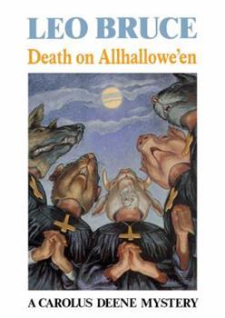 Death on Allhallowe'En (A Carolus Deene Mystery) 089733292X Book Cover