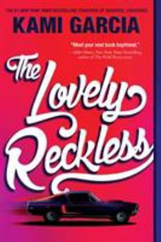 The Lovely Reckless 1250129680 Book Cover