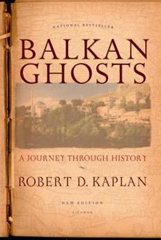 Balkan Ghosts: A Journey Through History 0312087012 Book Cover