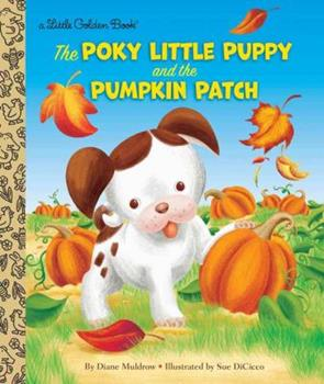 Hardcover The Poky Little Puppy and the Pumpkin Patch Book
