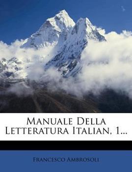 Paperback Manuale Della Letteratura Italian, 1... Book