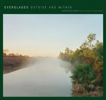 Everglades: Outside and Within 1930066856 Book Cover