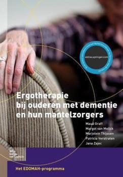 Paperback Ergotherapie Bij Ouderen Met Dementie en Hun Mantelzorgers [Dutch] Book
