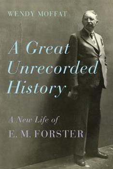 E.M. Forster: A New Life 0312572891 Book Cover