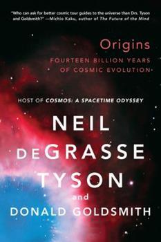 Origins: Fourteen Billion Years of Cosmic Evolution 0393059928 Book Cover
