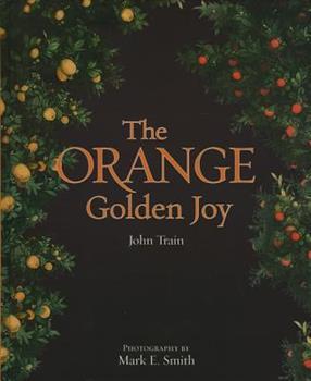 The Orange: Golden Joy 1851495258 Book Cover