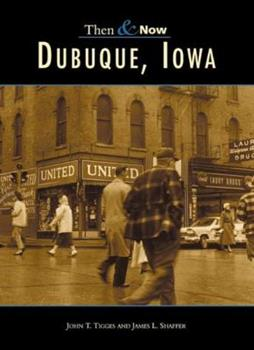 Dubuque, Iowa - Book  of the  and Now