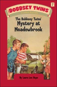 The Bobbsey Twins at Meadow Brook - Book #7 of the Original Bobbsey Twins