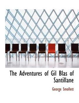 Paperback The Adventures of Gil Blas of Santillane Book