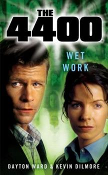 Wet Work - Book #2 of the 4400