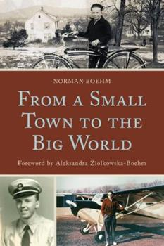 Paperback From a Small Town to the Big World Book