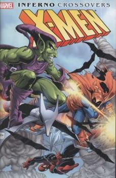 X-Men: Inferno Crossovers Omnibus - Book  of the Avengers 1963-1996 #278-285, Annual