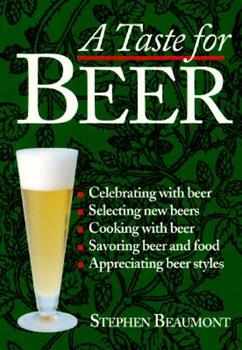 A Taste for Beer 0882669079 Book Cover