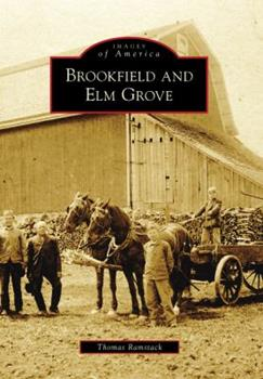 Brookfield and Elm Grove - Book  of the Images of America: Wisconsin