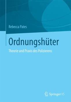 Paperback Ordnungsh?ter: Neuere Forschungen Zu Theorie Und Praxis Des Polizierens [German] Book