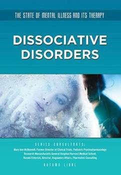 Dissociative Disorders - Book  of the State of Mental Illness and Its Therapy