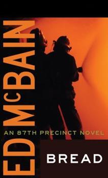 Bread - Book #29 of the 87th Precinct