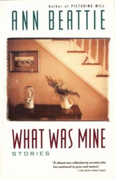 What Was Mine: & Other Stories 067940077X Book Cover
