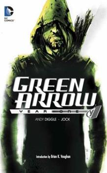 Green Arrow: Year One - Book #5 of the Super-Heróis DC