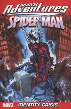 Marvel Adventures Spider-Man Volume 10: Identity Crisis - Book  of the Marvel Adventures