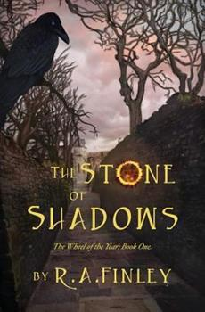 The Stone of Shadows - Book #1 of the Wheel of the Year