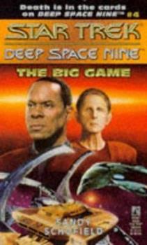 The Big Game - Book #4 of the Star Trek Deep Space Nine