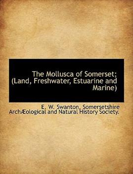 Paperback The Mollusca of Somerset; Book