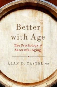 Hardcover Better with Age: The Psychology of Successful Aging Book