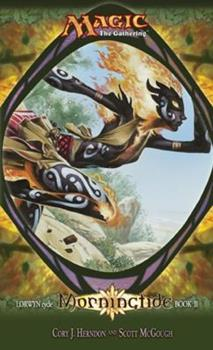 Morningtide - Book #58 of the Magic: The Gathering
