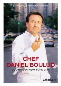 Chef Daniel Boulud:  Cooking In New York City 2843233704 Book Cover