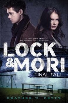 Final Fall - Book #3 of the Lock & Mori