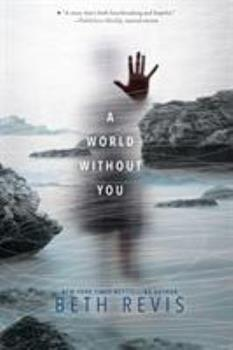 A World Without You 1515962199 Book Cover