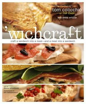 'wichcraft: Craft a sandwich into a meal--and a meal into a sandwich 0609610511 Book Cover