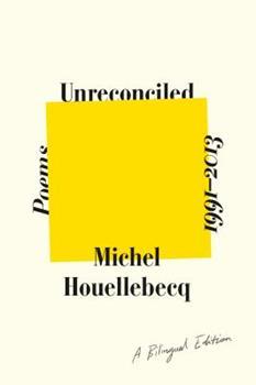 Unreconciled: Poems 1991-2013; A Bilingual Edition 0374279640 Book Cover