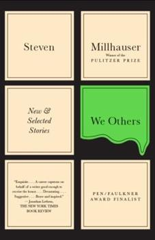 We Others: New and Selected Stories 0307595900 Book Cover