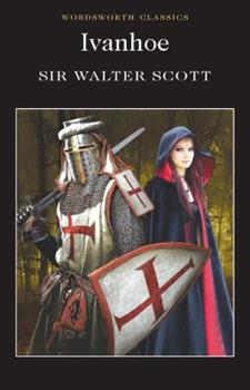 Ivanhoe - Book #5 of the Waverley Novels