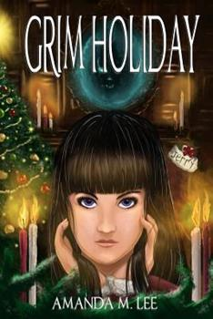Grim Holiday - Book #6 of the Aisling Grimlock